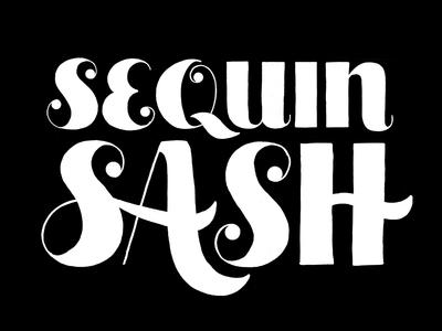 Sequin Sash typography daily lettering essie glitter sequin sash handlettering swashes ligatures