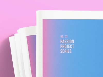 Passion Project zine peak passion project gradient print newspaper personal project editorial