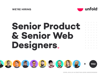 Join the Unfold team! responsive ux unfold user interface interface product web website web design ui hiring