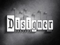Disigner Meetups