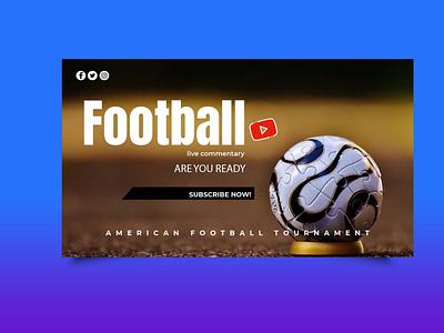 Free Football Championship Youtube Banner design template banner youtube championship football free logo ui branding designs psd mockup design