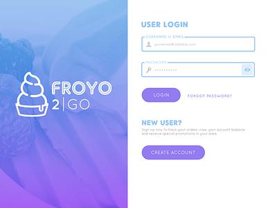 FroYo 2 Go User Login (Desktop) dailyui001 form signup desktop ui