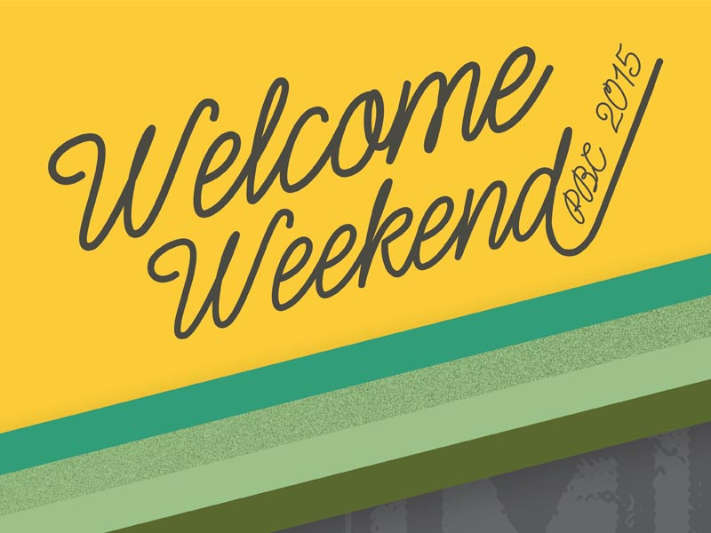 Welcome Weekend school fall back to school high school welcome weekend weekend welcome