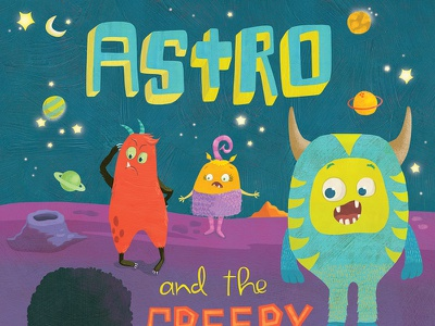 Astro the Monster series diversity acceptance monsters outer space illustration whimsical kidlitart kids books childrens books childrens illustration childrens book illustration
