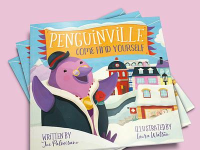 Penguinville: Come Find Yourself penguins illustration whimsical kidlitart kids books childrens books childrens illustration childrens book illustration