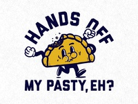 Hands Off My Pasty