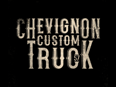CHEVIGNON CUSTOM TRUCK