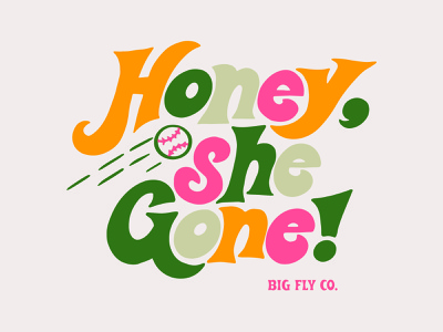 Big Fly Honey Tee shirtdesign women apparel funky 70s design mockup type baseball typography vintage retro