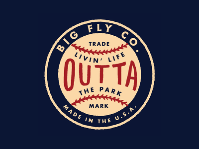 BF Livin' Life Outta' The Park brand branding lifestyle ballpark trademark usa stiches hand done vintage baseball typography type apparel