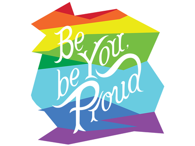 Be You Be Proud - BAM 2017 T-Shirt graphic design tshirt custom logo hand lettering lgbt proud