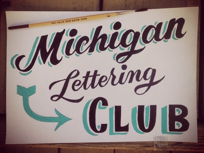 Michigan Lettering Club sign painting lettering script michigan club