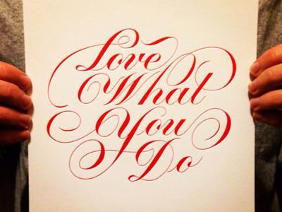 Love What You Do Letterpress print lettering letterpress print typography