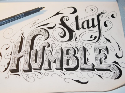 Stay humble lettering stay humble neil tasker