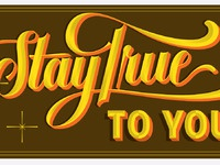 Staytruetoyoufull