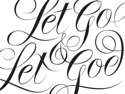 Let Go Let God By Neil Tasker Dribbble Dribbble