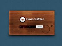 How's Coffee?