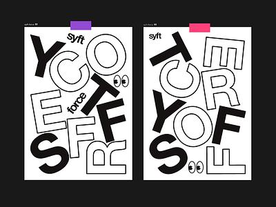 Syft type print poster typography syft