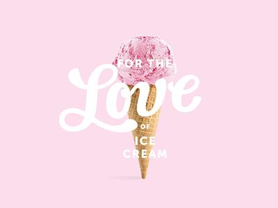 Final For The Love of Ice Cream logo ice cream cone ice cream shop ice cream brand and identity identity design branding design branding