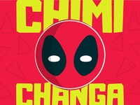 Deadpool Don't Even Like Chimichangas All That Much Illustration