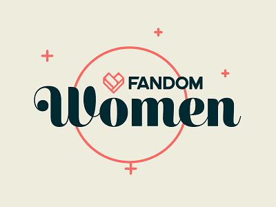 FANDOM Women Identity identity branding pop culture logo design female women fandom