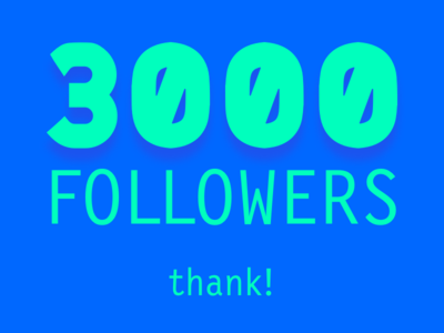 3000 followers! Thank!!! logotype ux interface ui