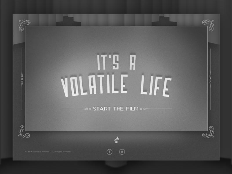 It s a volatile life