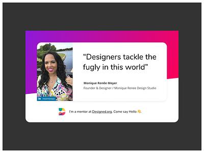 Meet Monique Meyer, a mentor at Designed.org design community design mentor design education mentor mentoring