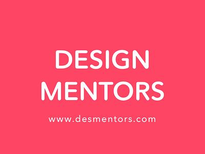 (WIP) Coming soon: Design Mentors learn teach brand design mentor
