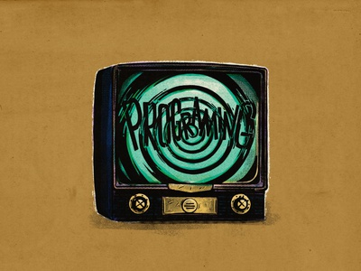 programing 1984 illustration lettering vintage tv ministry of truth political correct conform mindless conditioning programing propaganda brainwash