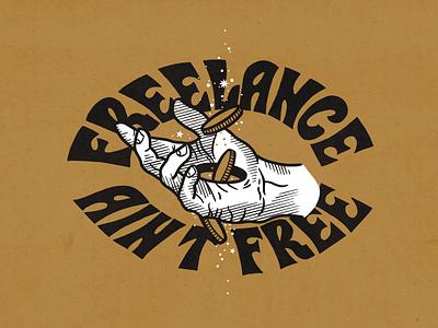Freelance Ain't Free branding design work life drawing illustration design work freelance