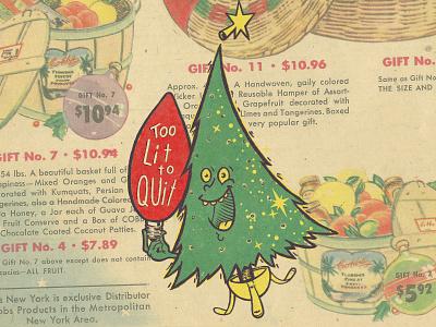 Too Lit To Quit design texture newspaper vintage illustration mascot tree chrismas x-mas