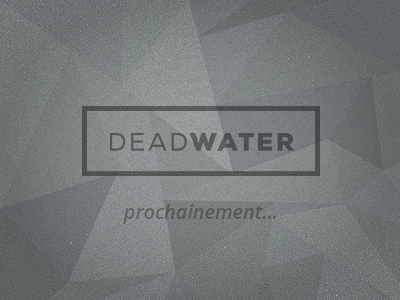 DEADWATER deadwater type coming soon polygon typography