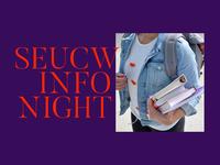 SEUCW Info Night Proposal