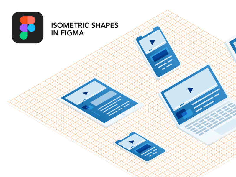 Creating Isometric Shapes on a Grid with Figma design shapes tutorial free icons laptop tablet phone vector illustrator grid figma isometric