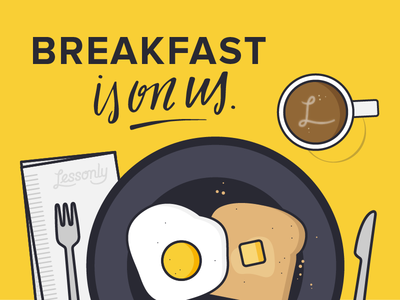 Breakfast is on us!