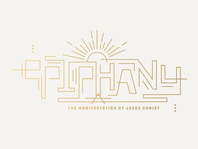 Epiphany Series Graphic for The District Church lettering typography new year light idea bright sun shine electricity current epiphany