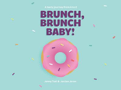 Brunch, Brunch Baby! Children's Book Design & Illustration baby brunch donut food book book cover childrens book illustration