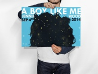 """A Boy Like Me"" Marketing Poster"