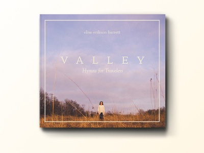 Valley: Hymns for Travelers print packaging hymns music album branding