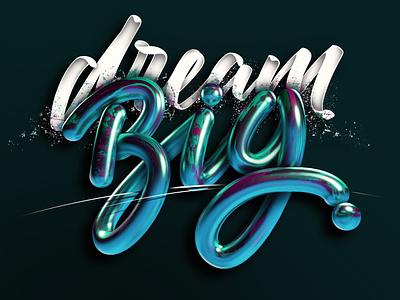 Dream big (Tutorial video) shadows shines adobe 3d lettering 3d design 3d green cinema 4d c4d photoshop angeloknf inspiration script logo calligraphy type typography lettering