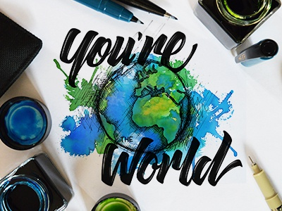 You're the World