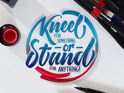 Kneel or Stand lettering #3 typography type circle script positive lettering hand-lettering font color calligraphy brush