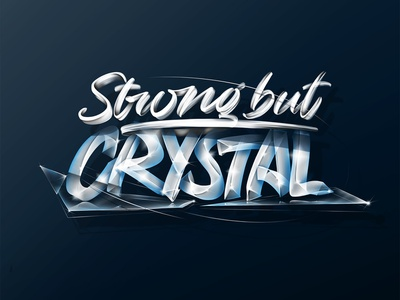 Strong but crystal hand lettering brush branding design blue color procreate glass inspiration illustration angeloknf 3d photoshop script hand-lettering type logo calligraphy typography lettering