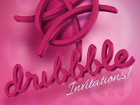 DRIBBBLE Invitations!!!