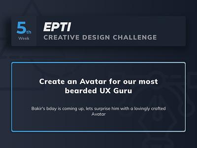 EPTI Creative Design Challenge - Week 05 challenge epti