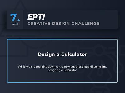 EPTI Creative Design Challenge - Week 07 challenge epti