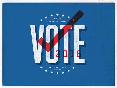 Vote Yo voting election go vote typography hillary clinton donald trump texture