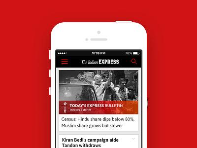 Indian Express - iPhone UX + UI report bulletin news app media newspaper express indian