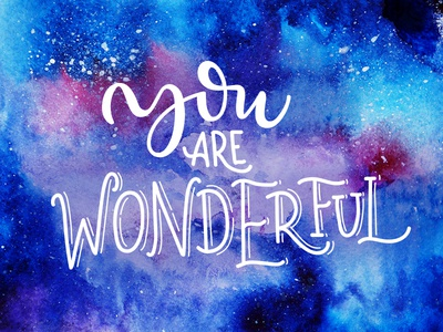 You are wonderful by Maria Letta - Dribbble