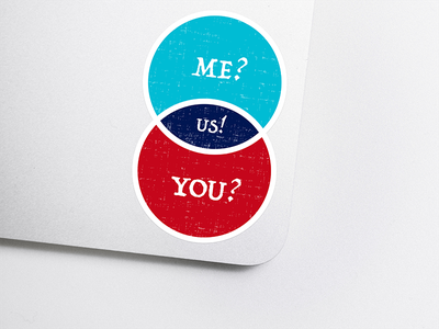 Me? You? Us! caring sharing giving sticker stickermule